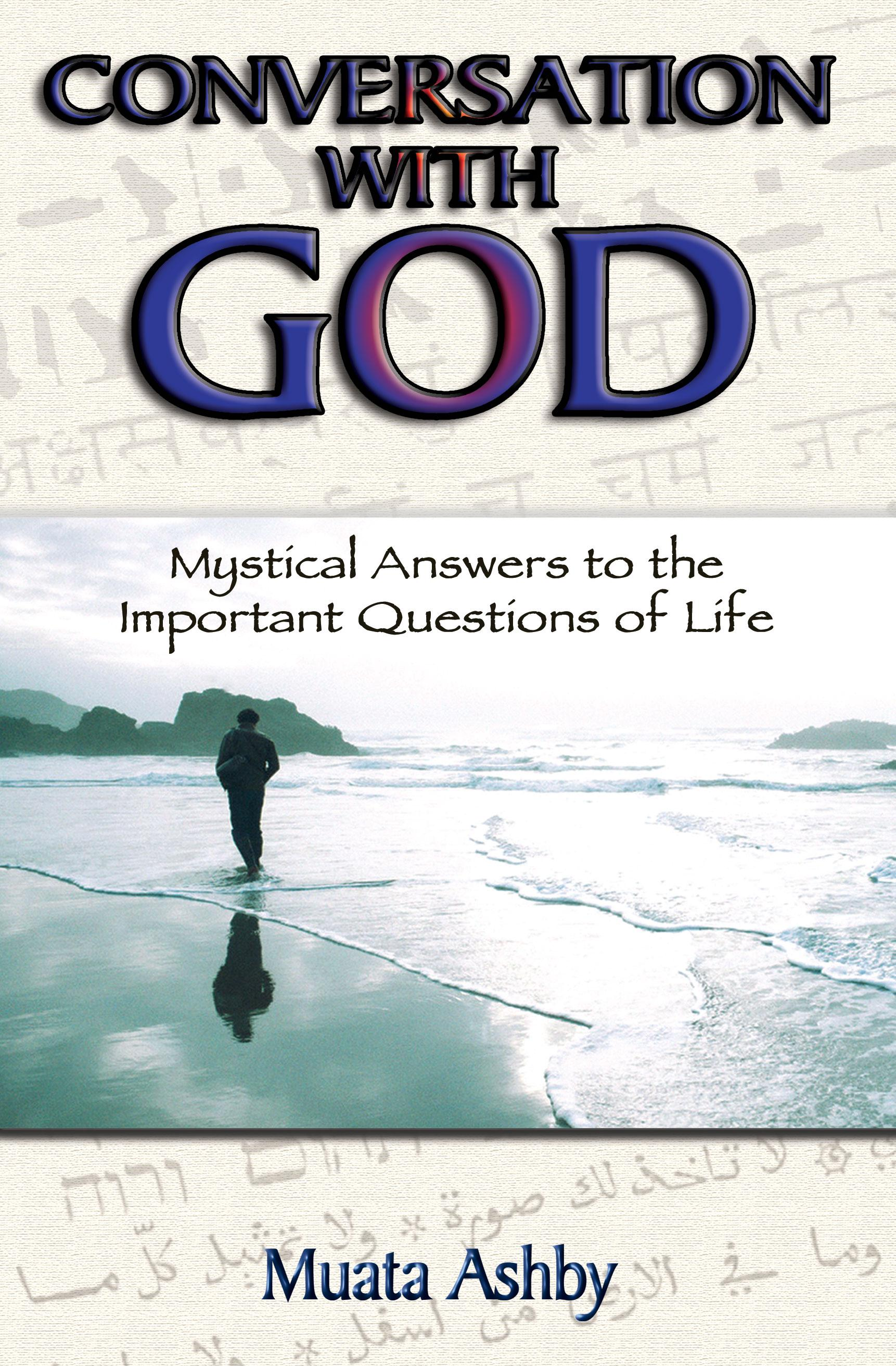 Conversation With God Mystical Answers to the Important Questions of Life EB9781884564734