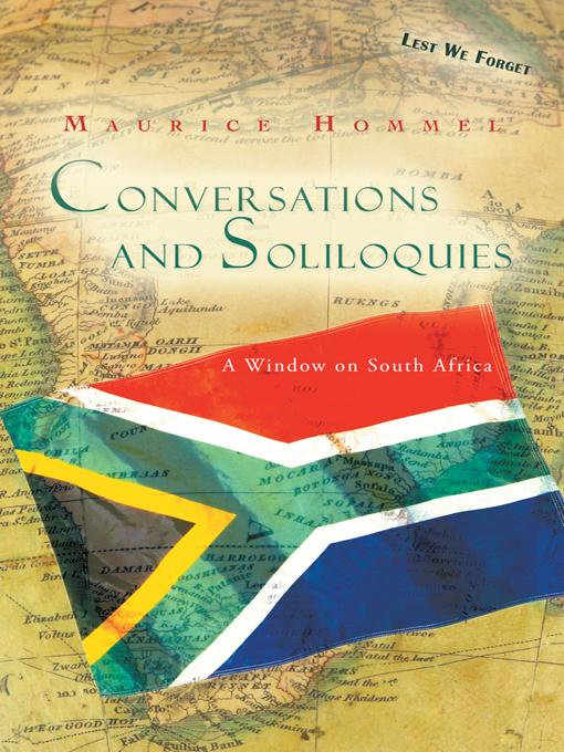 Conversations and Soliloquies: A Window on South Africa EB9781462084074