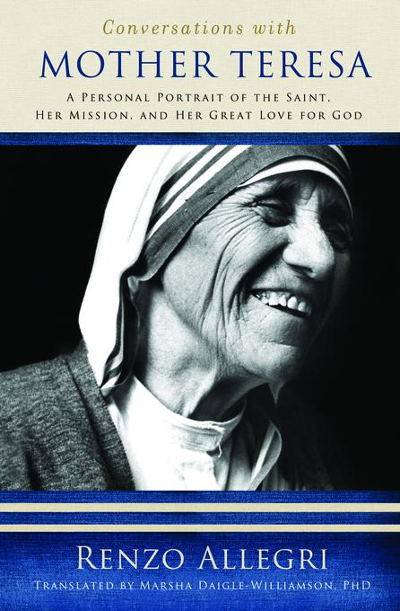 Conversations with Mother Teresa EB9781593254155