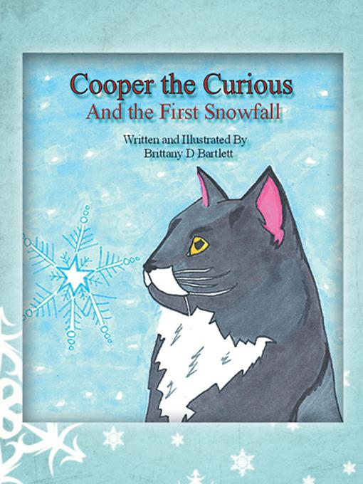 Cooper the Curious: And the First Snowfall
