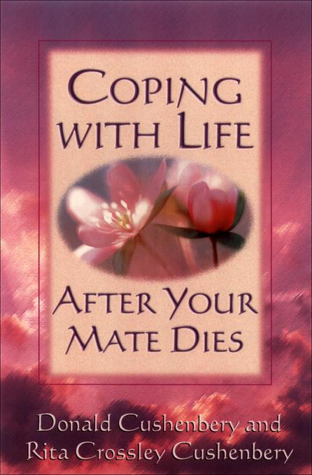 Coping with Life after Your Mate Dies EB9781441215284