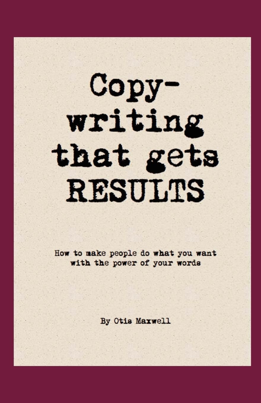Copywriting that Gets RESULTS! EB9781607461135