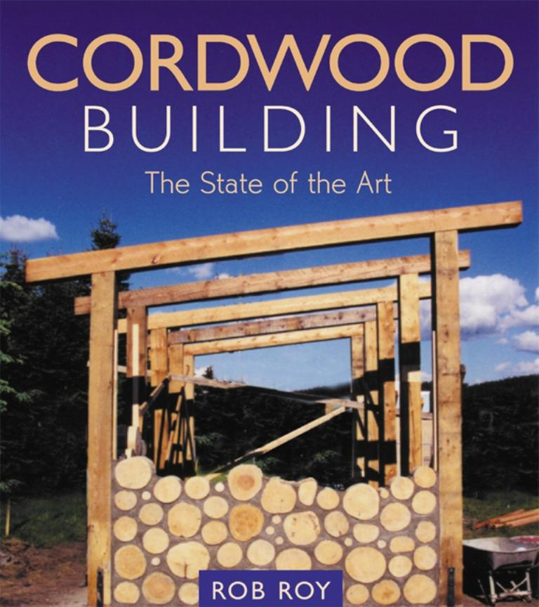 Cordwood Building: The State of the Art EB9781550924671