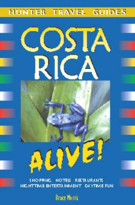 Costa Rica Alive Bruce Morris