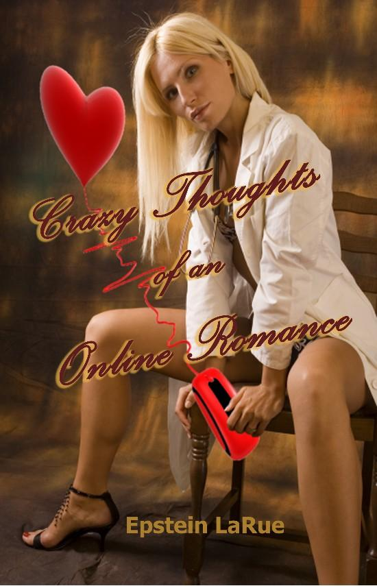 Crazy Thoughts of an Online Romance EB9781932993868