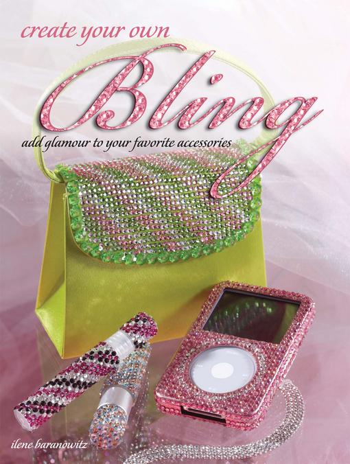 Create Your Own Bling EB9781440223334