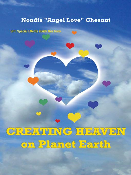 Creating Heaven on Planet Earth EB9781452546056