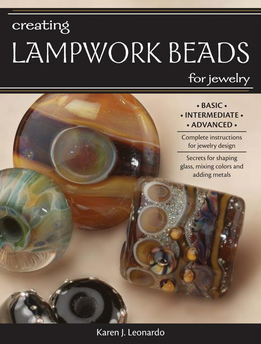Creating Lampwork Beads for Jewelry EB9781440223464