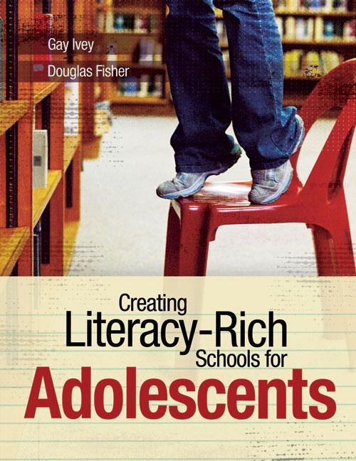 Creating Literacy-Rich Schools for Adolescents EB9781416603863