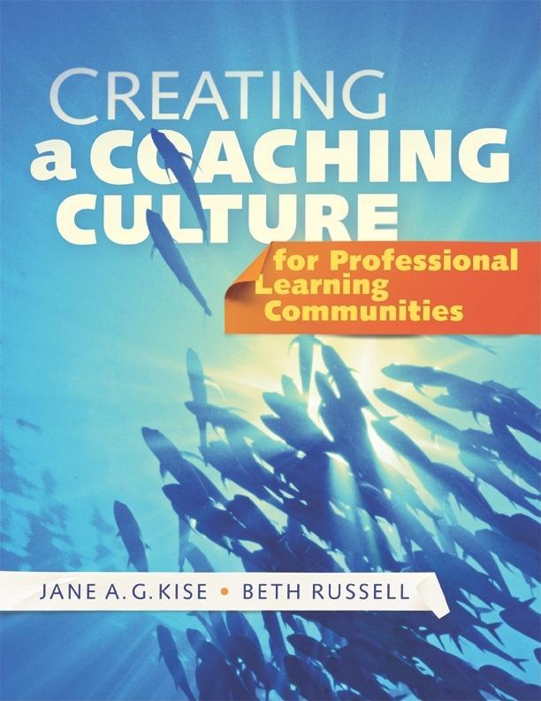 Creating a Coaching Culture for Professional Learning Communities EB9781935543497