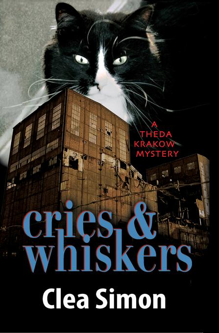 Cries and Whiskers: A Theda Krakow Mystery EB9781615952007