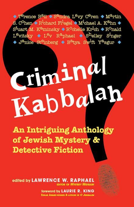 Criminal Kabbalah: An Intriguing Anthology of Jewish Mystery & Detective Fiction