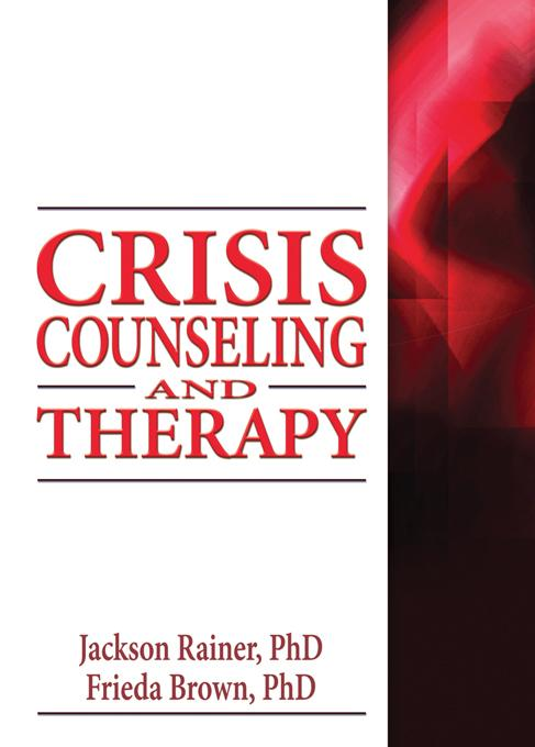 Crisis Counseling and Therapy EB9781136867453