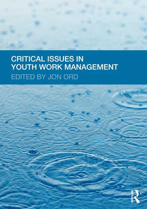 Critical Issues in Youth Work Management EB9781136588556