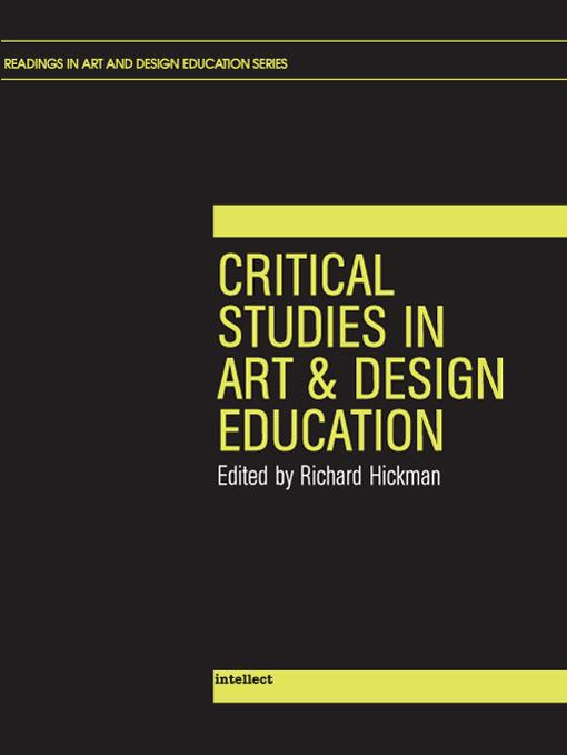 Critical Studies In Art and Design Education EB9781841509235