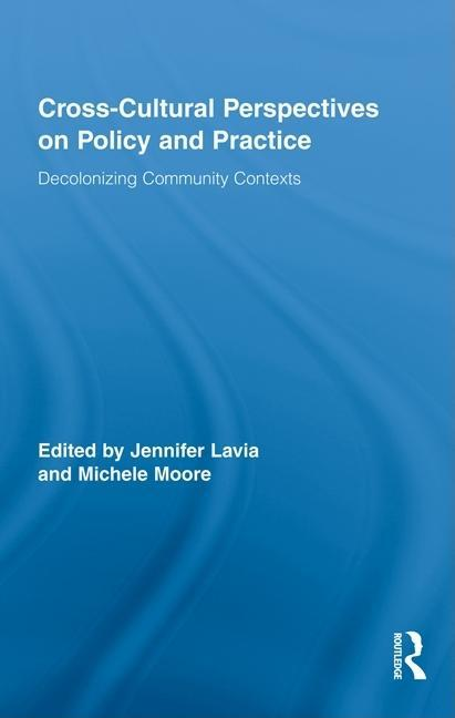 Cross-Cultural Perspectives on Policy and Practice EB9781135202170
