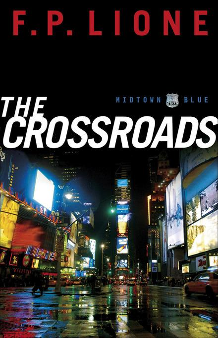 Crossroads, The: A Novel EB9781441237255