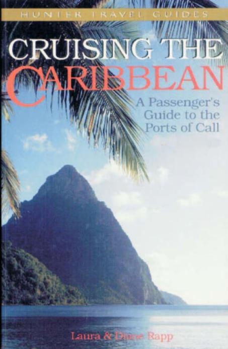 Cruising the Eastern Caribbean: A Guide to the Ports of Call, 4th Edition