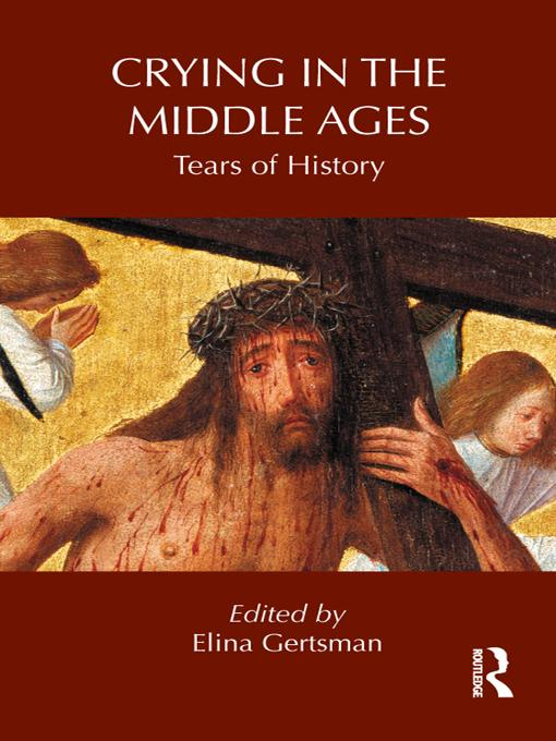 Crying in the Middle Ages EB9781136664021
