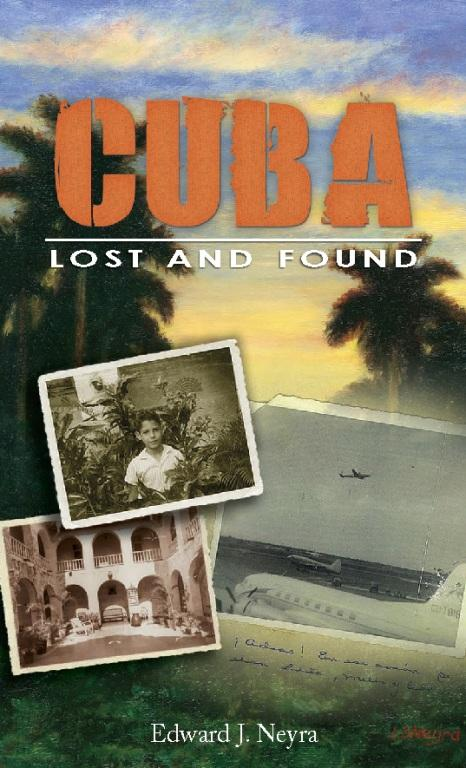 Cuba Lost and Found EB9781578603916