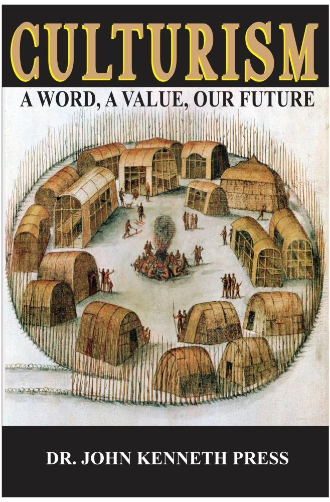 Culturism: A Word, A Value, Our Future EB9781456604219