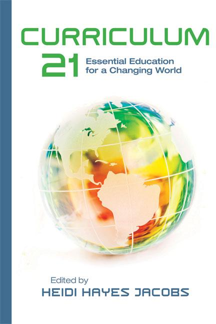Curriculum 21: Essential Education for a Changing World EB9781416610311