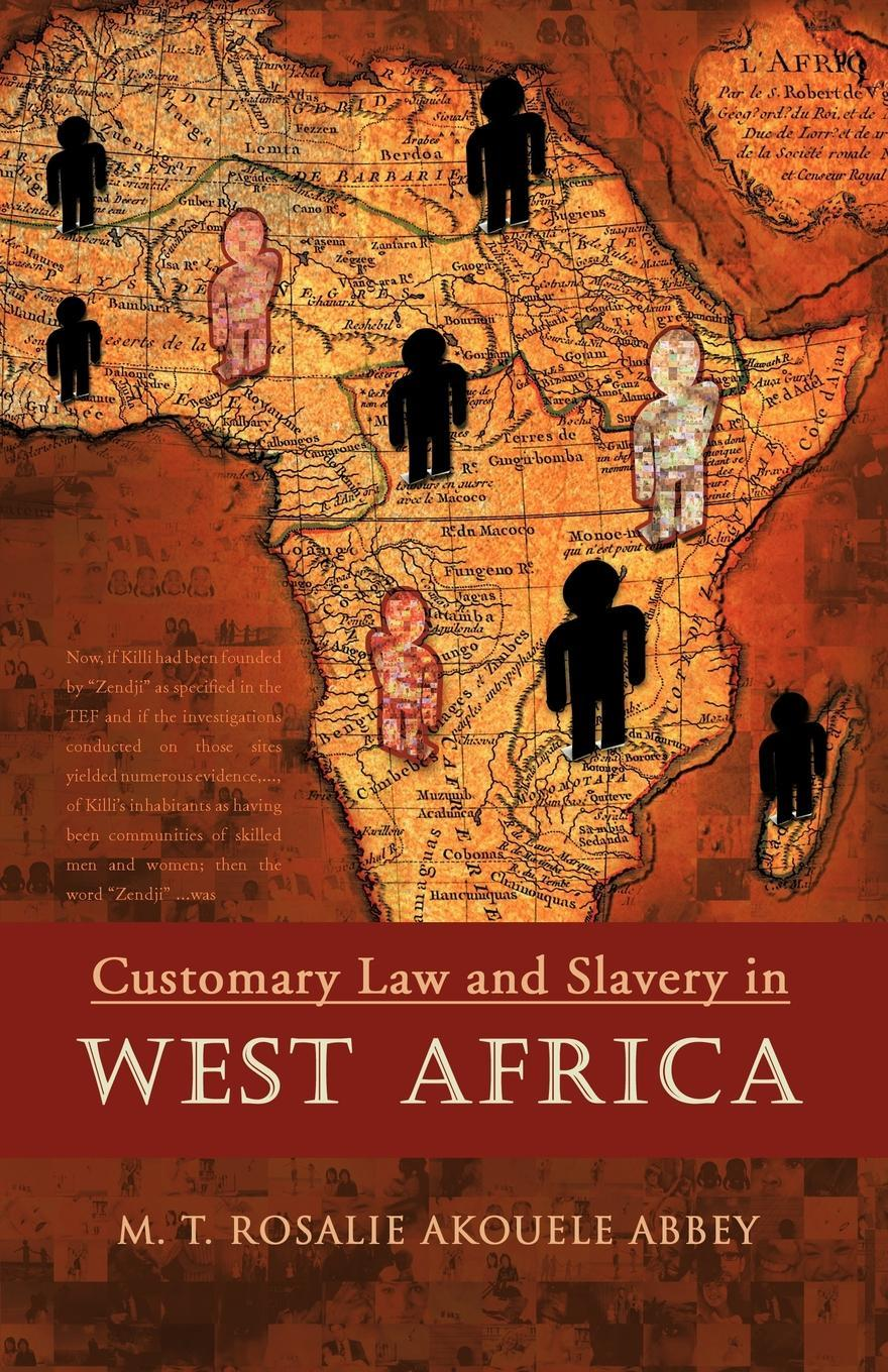 Customary Law and Slavery in WEST AFRICA EB9781426971198
