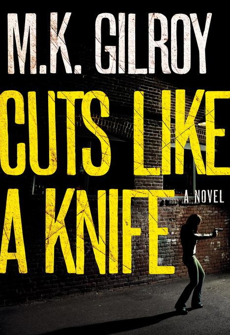 Cuts Like a Knife: A Novel EB9781617950339