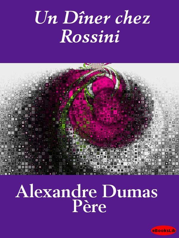 D?ner chez Rossini, Un EB9781412196406
