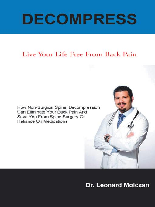 DECOMPRESS: Live Your Life Free From Back Pain