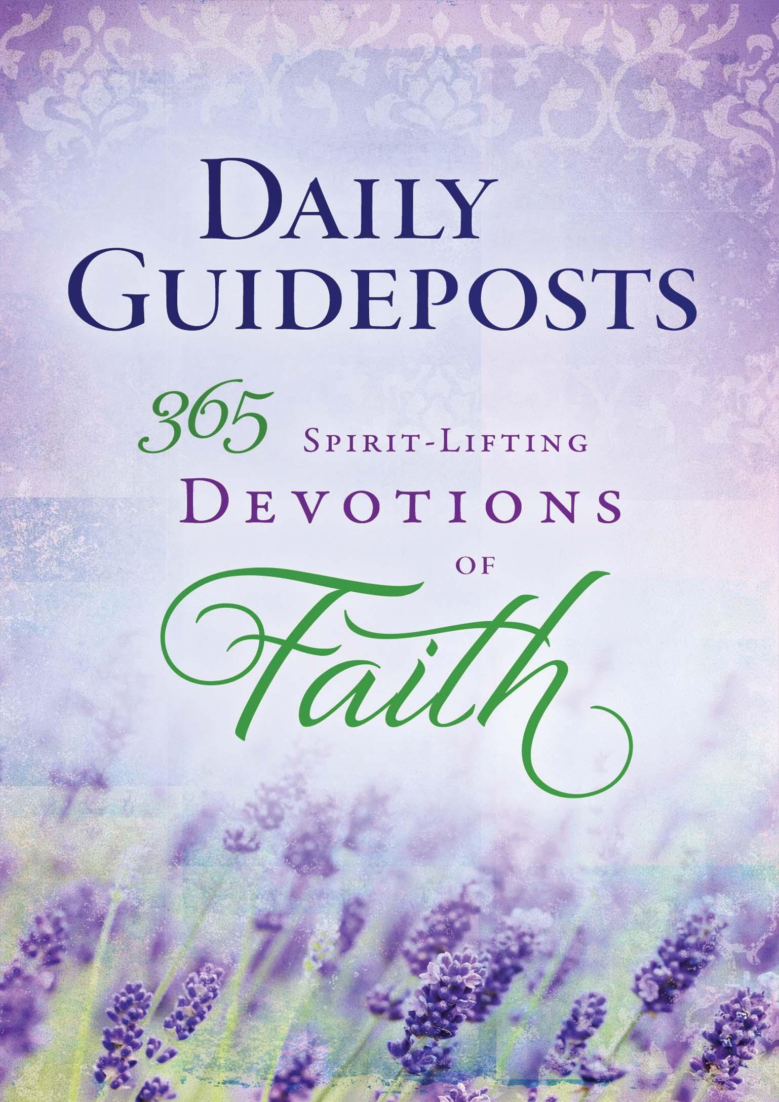 Daily Guideposts 365 Spirit-Lifting Devotions of Faith EB9781609366933