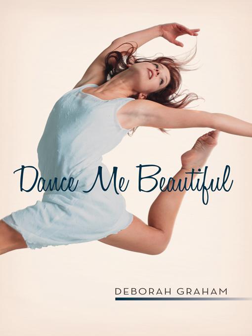 Dance Me Beautiful EB9781475933895
