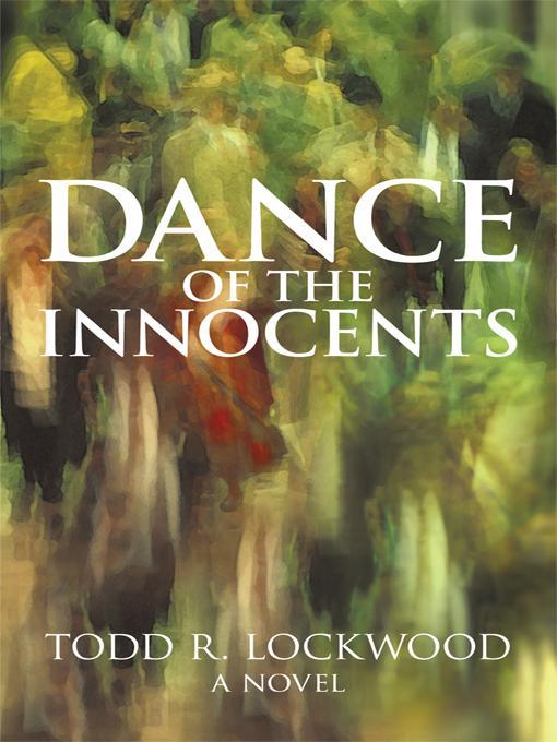 Dance of the Innocents: A Novel EB9781462011858