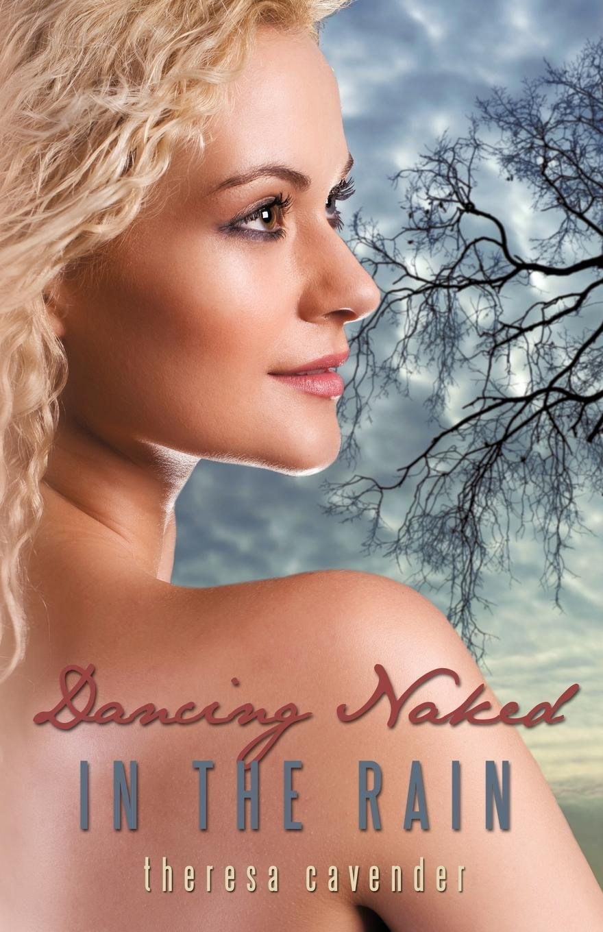 Dancing Naked in the Rain EB9781440177910