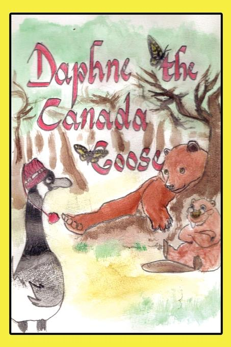 Daphne-The Misadventures of the Canada Goose EB9781602644717