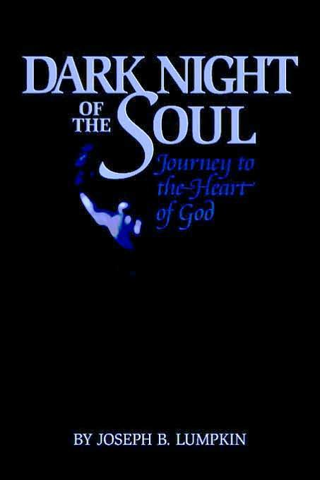 Dark Night of the Soul - A Journey to the Heart of God EB9781933580623