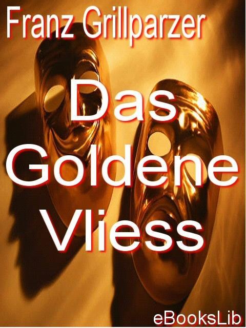 Das Goldene Vliess EB9781412114707
