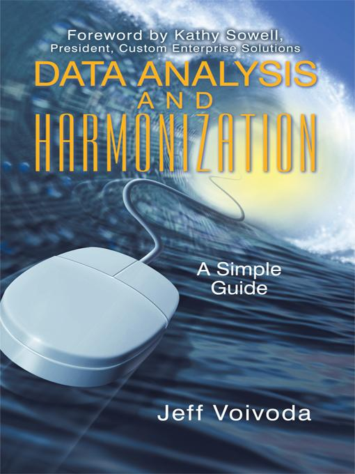 Data Analysis and Harmonization: A Simple Guide EB9781450298254