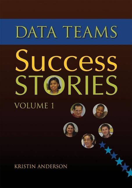 Data Teams Success Stories Volume 1 EB9781935588238