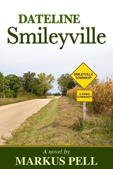 Dateline Smileyville EB9781456609627