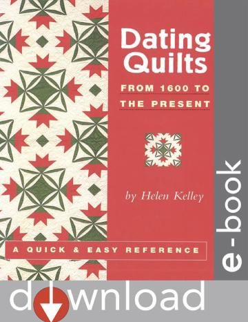 Dating Quilts: From 1600 to the Present EB9781571208057