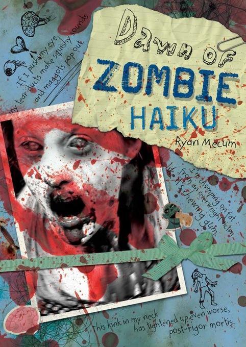 Dawn of Zombie Haiku EB9781440312885