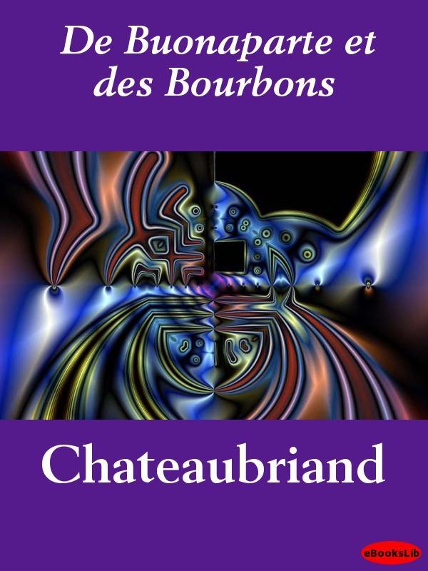 De Buonaparte et des Bourbons EB9781412195171