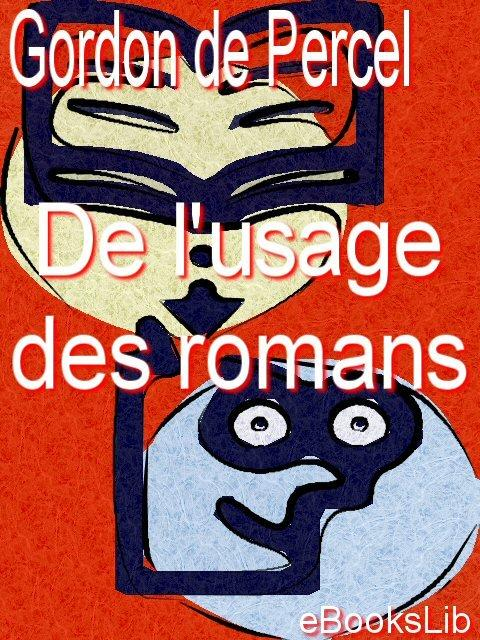 De l'usage des romans EB9781412173810