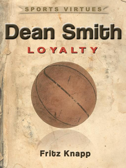 Dean Smith: Loyalty EB9781619840591