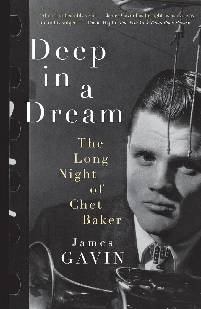 Deep in a Dream: The Long Night of Chet Baker EB9781569769010