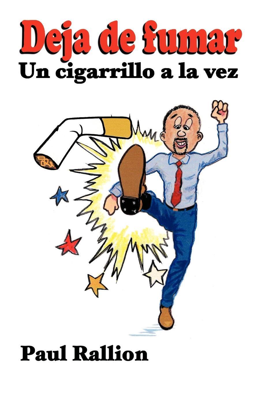 Deja de fumar: Un cigarrillo a la vez EB9781462064069