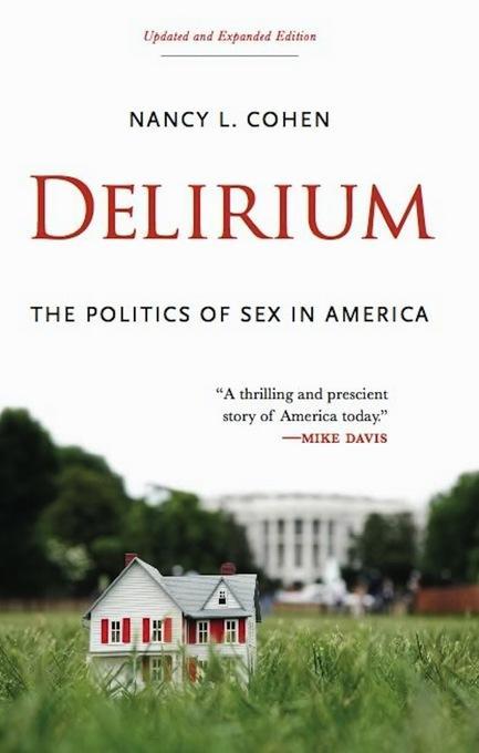 Delirium: The Politics of Sex in America EB9781619020962