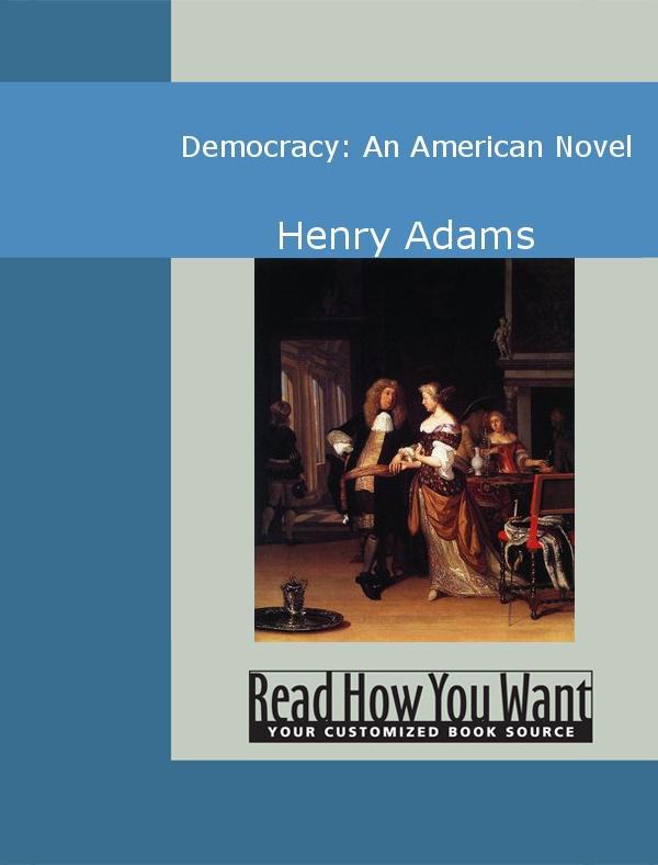 Democracy: An American Novel EB9781442935044