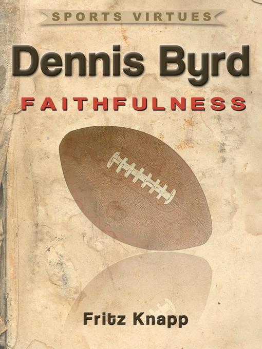 Dennis Byrd: Faithfulness EB9781619840492